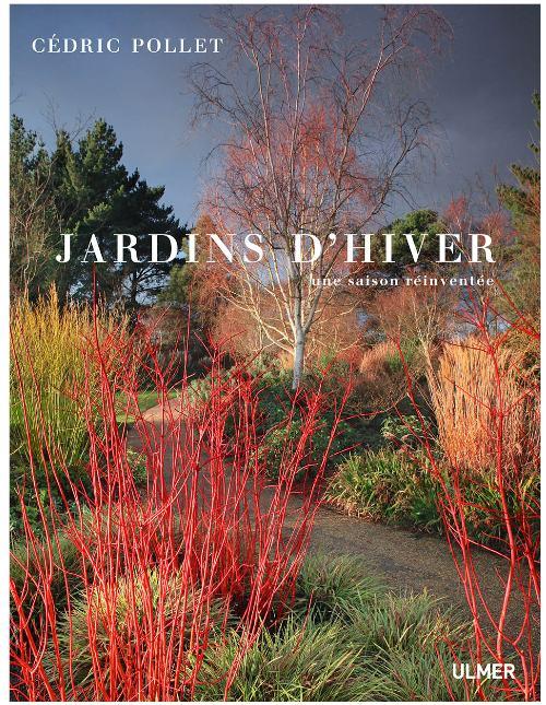 Jardins d'hiver par Cédric Pollet, aux éditions Ulmer